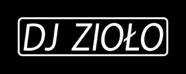 DJ Zioło – DJ/Prezenter radiowy